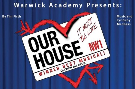 Warwick Academy presents 'OUR HOUSE' beginning Nov 29th. Please click here for further details.